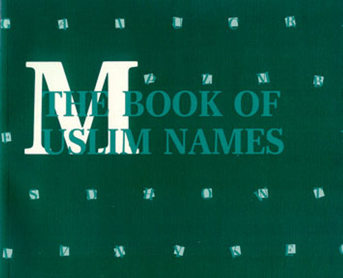 The Book of Muslim Names