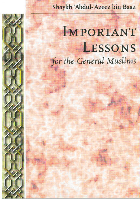 Important Lessons for the General Muslims