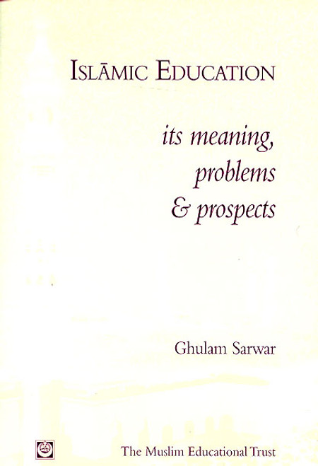 Islamic Education: meaning, problems and prospects