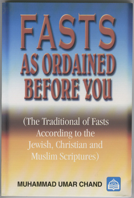 Fasts as Ordained Before You