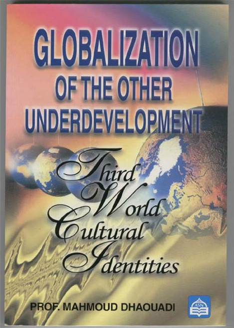 Globalization of The Other Underdevelopment