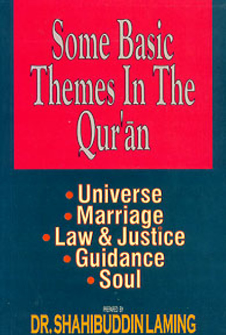 Some Basic Themes in the Qur'an
