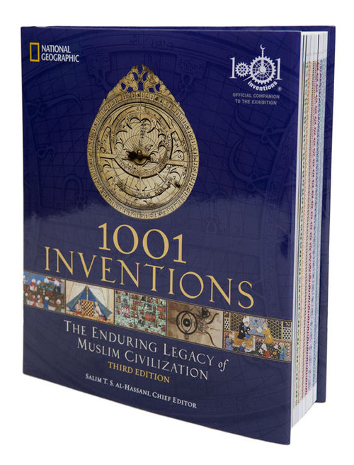 1001 Inventions : The Enduring Legacy of Muslim Civilization , 3rd Edition