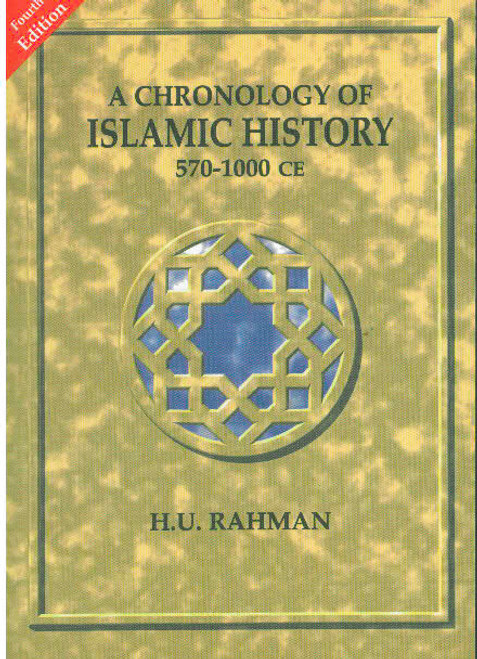 A Chronology of Islamic History: 570-100