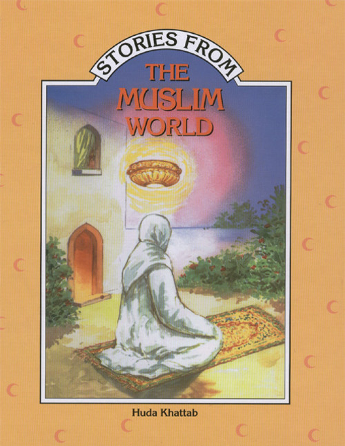 Stories from the Muslim World (HB)