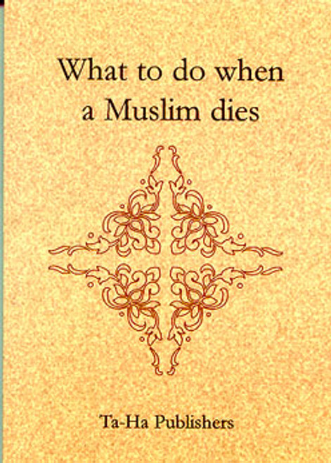 What to do When a muslim Dies