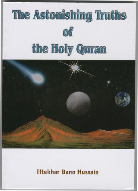 The Astonishing Truths of the Holy Qur'an