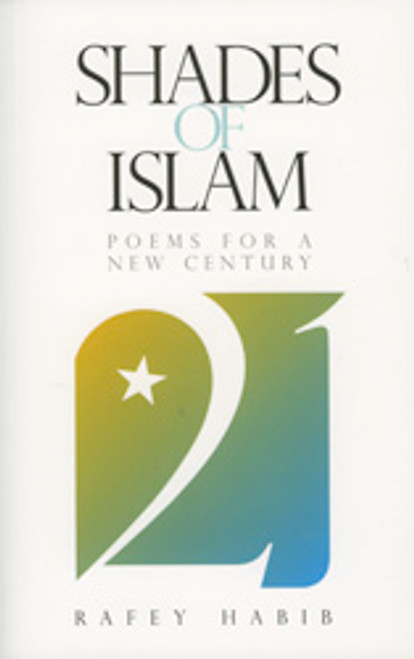 Shades of Islam Poems for New Century