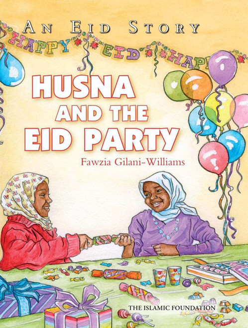 An Eid Story: Husna and the Eid Party