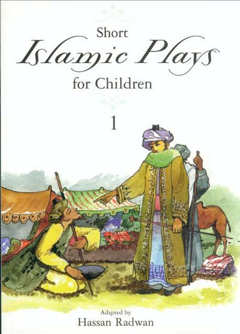 Islamic Plays for Children - Part 1