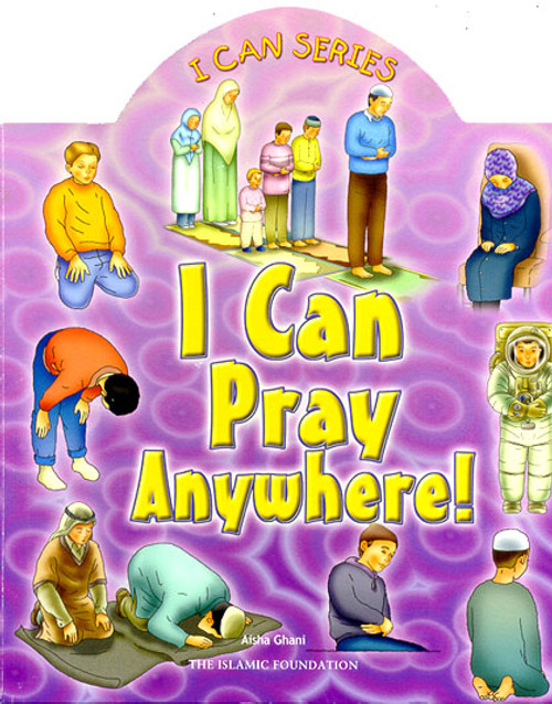 I Can Series: I Can Pray Anywhere