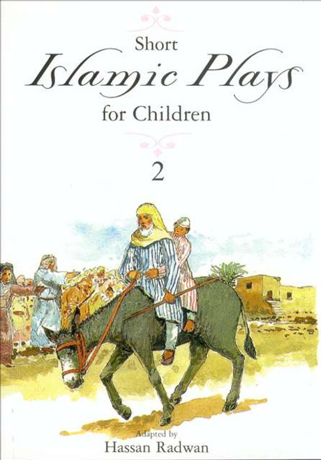 Islamic Plays for Children - Part 2