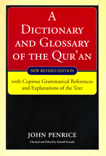 A Dictionary and Glossary of Qur'an