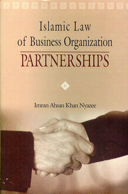 Islamic Law of Business Organisation and Partnerships
