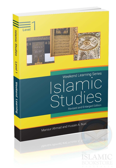 Weekend Learning Islamic Studies Level 1 (Revised and Enlarged Edition)