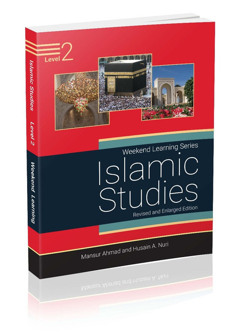 Weekend Learning Islamic Studies Level 2 (Revised and Enlarged Edition)
