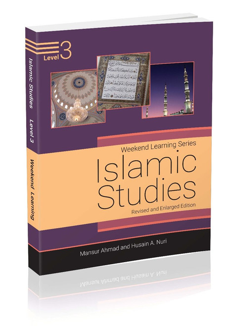 Weekend Learning Islamic Studies Level 3 (Revised and Enlarged Edition)