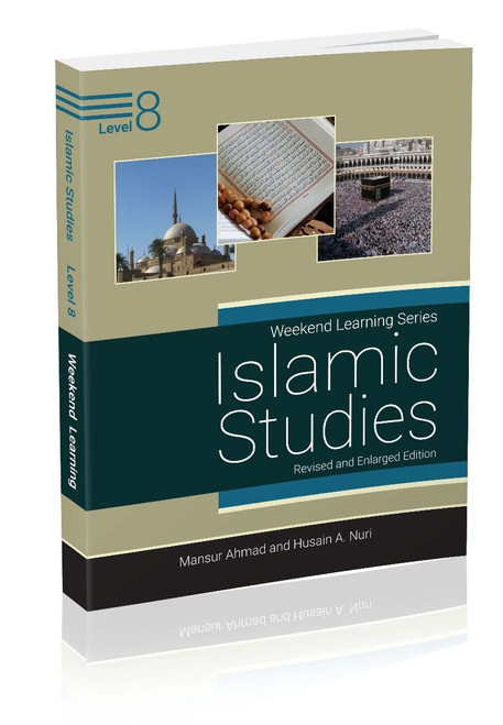 Weekend Learning Islamic Studies Level 8 (Revised and Enlarged Edition)