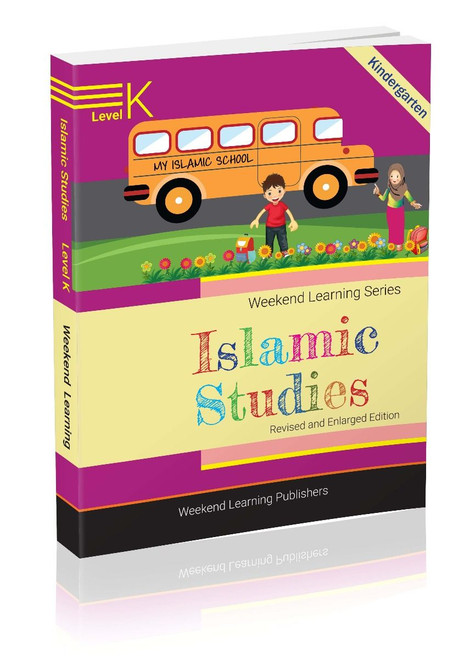 Weekend Learning Islamic Studies Level KG (Revised and Enlarged Edition)