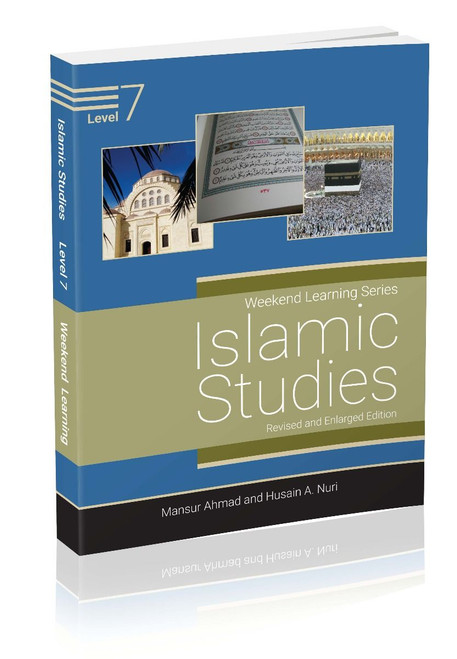 Weekend Learning Islamic Studies Level 7 (Revised and Enlarged Edition)