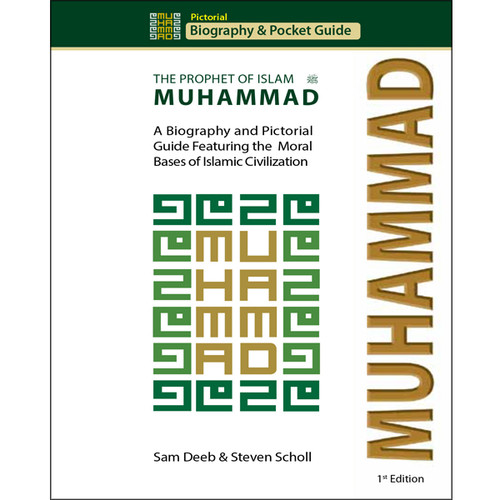 Muhammad: Prophet of Islam - Biography and Pictorial Pocket Guide