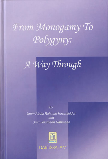 From Monogomy to Polygyny: A Way Through