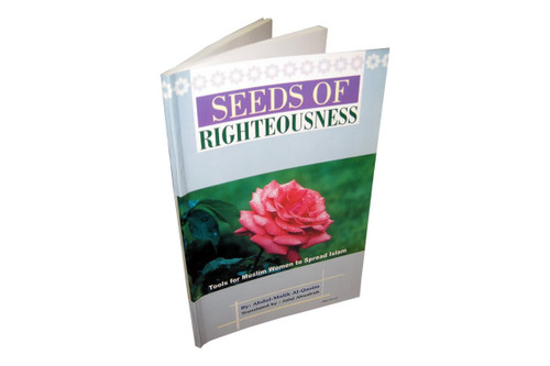 Seeds of Righteousness: Tools for Muslim Women to Spread Islam