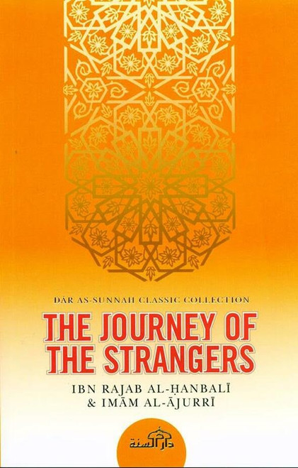 The Journey Of The Strangers by Ibn Rajab Al-Hanbali
