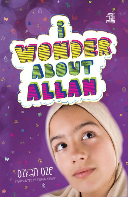 I Wonder About Allah Book One