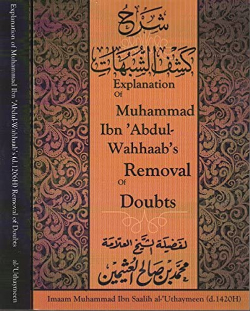 Explanation Of Muhammad Ibn Abdul-Wahhaab's Removal Of Doubts  Sunnah Publishing