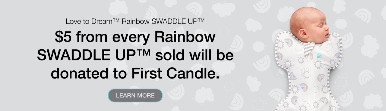Love to Dream™ Rainbow SWADDLE UP™ $5 from every Rainbow SWADDLE UP™ sold will be donated to First Candle.