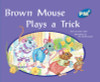 PM Plus Blue Brown Mouse Plays a Trick Lvl 9