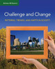 Challenge and Change - Patterns, Trends, and Shifts in Society