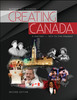 Creating Canada - A History - 1914 to the Present Second Edition