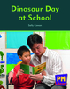 New PM Library Red Dinosaur Day at School Lvl 5-6