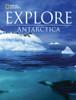Explore - Antarctica