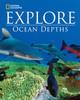 Explore - Ocean Depths