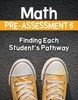 Math Pre-Assessment Complete Series Sets Grade 6