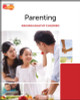 Parenting - Raising Healthy Children - First Edition