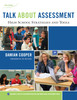 Talk About Assessment High School Strategies and Tools