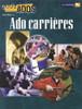 Tout Ados - Ado carrieres (Careers)