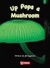 Key Links Literacy Green Up Pops a Mushroom