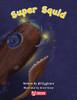 Key Links Literacy Shared 3 Super Squid