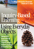 Inquiry-Based Learning Using Everyday Objects - 9780761946809