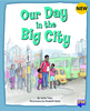 PM Library Turquoise Level 17 Our Day in the Big City 6-pack
