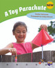 PM Library Turquoise Level 18 Making a Toy Parachute 6-pack