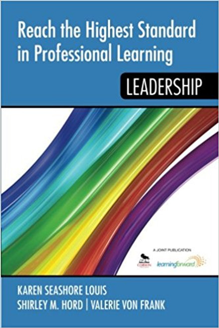 Reach the Highest Standard inProfessional Learning - Leadership