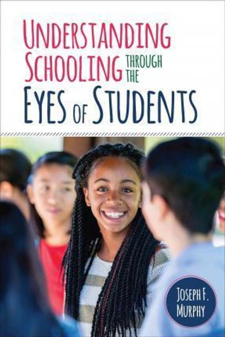 Understanding Schooling: Through the Eyes of Students