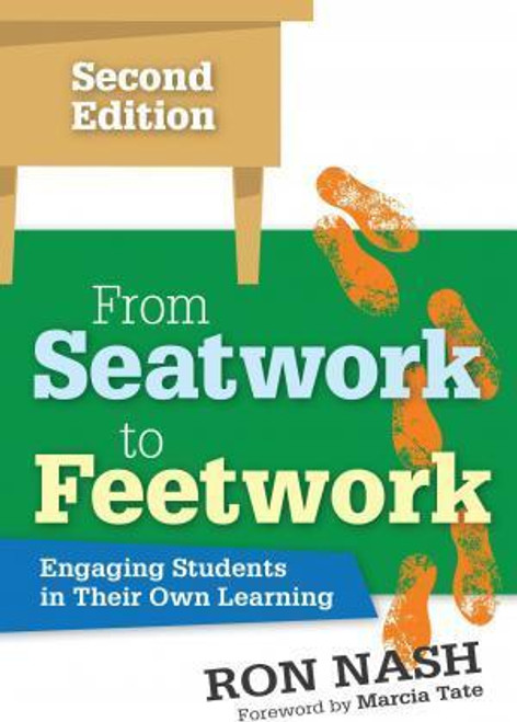 From Seatwork to Feetwork