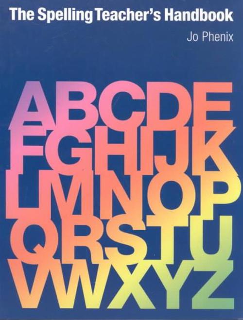 The Spelling Teacher's Handbook